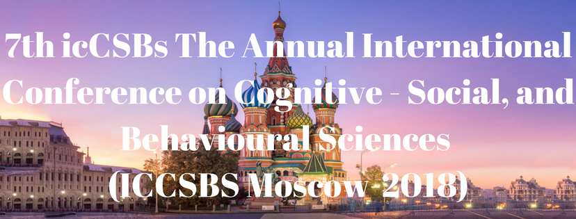 7th icCSBs The Annual International Conference on Cognitive - Social, and Behavioural Sciences
