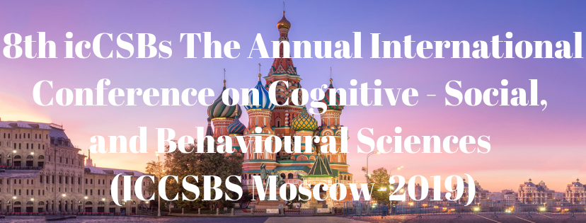 8th icCSBs The Annual International Conference on Cognitive - Social, and Behavioural Sciences 2019